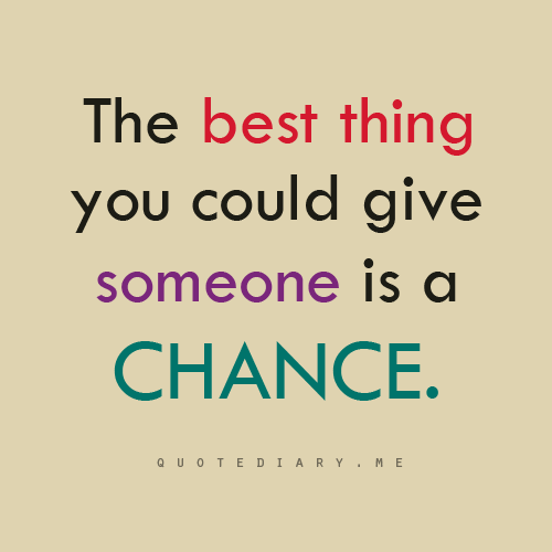 Giving Someone A Second Chance Quotes: Via Facebook - Image #1855167 By Taraa On