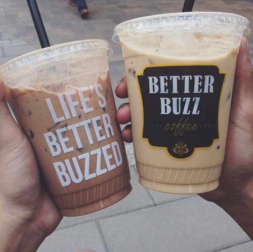buzz, coffee, cold, dream, drinks, food, girly, hipster, hot, ice, life, live, love, picture, street, summer, teen, tumblr, wish, yolo, yum, yummy, <3, life is better