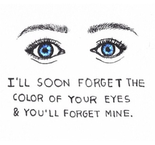alone, blue eyes, forget you, girly quotes, leave me, left ...