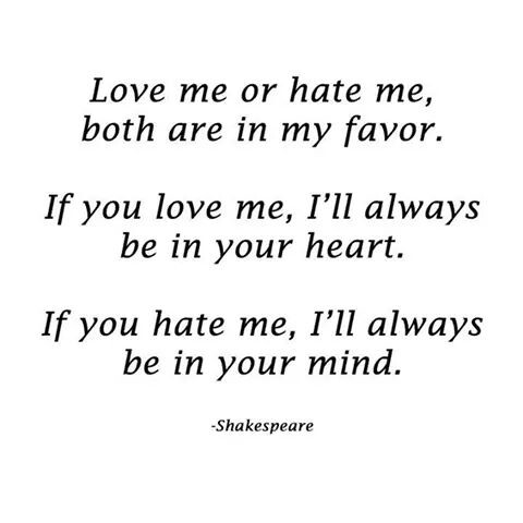 love me or hate me shakespeare image 2130845 by