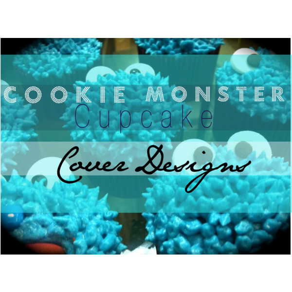 Cookie monster designs - Polyvore