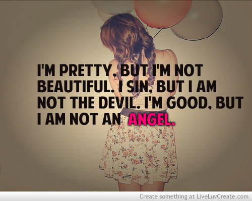 beautiful, cute, im pretty but im not beautiful, pretty, quote, quotes