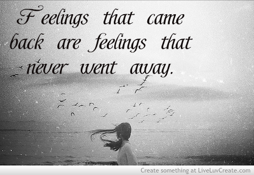 Breakup cute feelings feelings that came back are feelings that