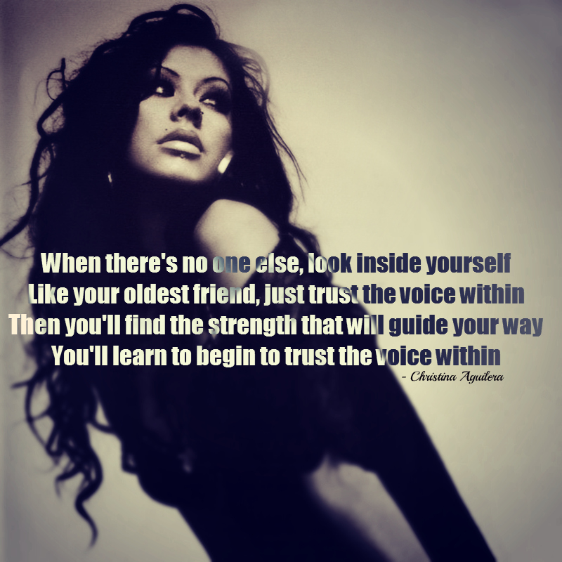 christina aguilera. quotes, song quotes, trust, girl, woman