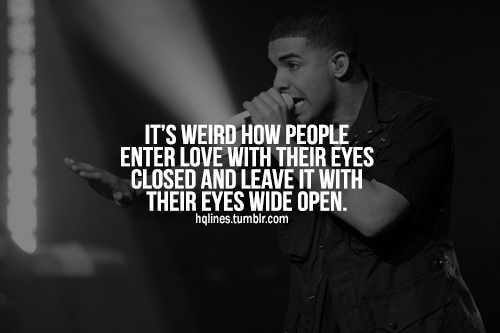 Drake Love Quotes : drake quotes about life and love drake quotes about life and love love