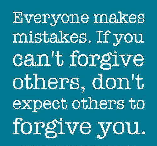Mistakes and Forgiveness Quotes