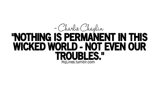 hqlines, charlie chaplin, sayings, quotes, life