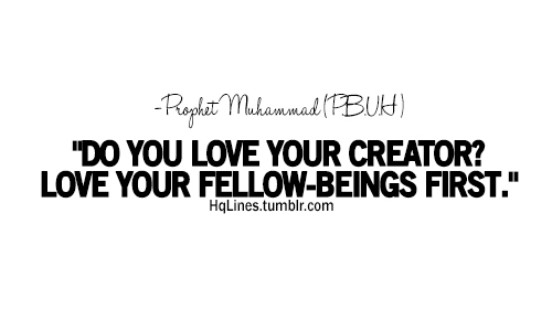 care, hqlines, islam, life, love, prophet muhammad, quotes, sayings