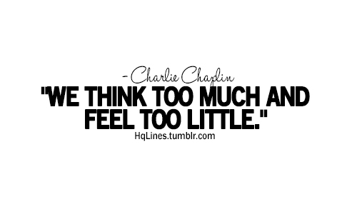 care, charlie chaplin, hqlines, life, love, quotes, sayings, smile, swag