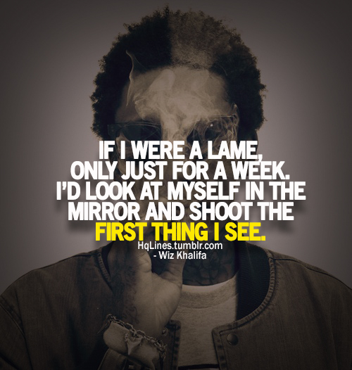 hqlines, swag, wiz khalifa, sayings, quotes