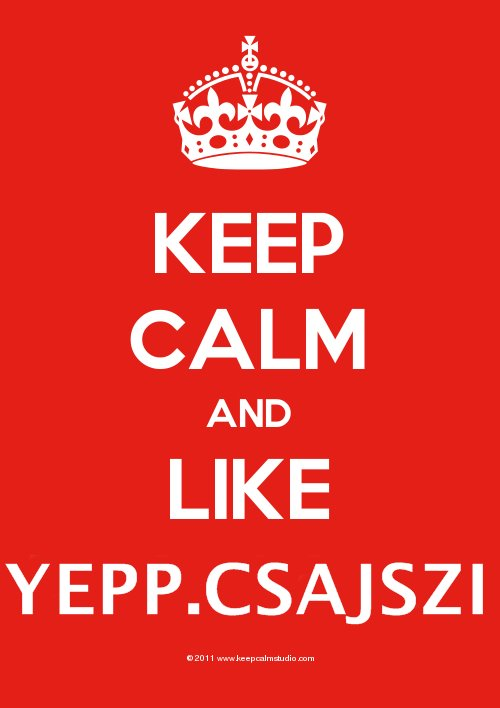 keep calm, yepp csajszi