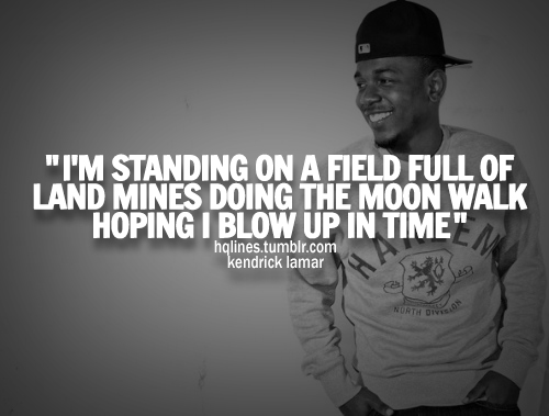 J Cole Quotes About Life Kendrick Lamar Quotes