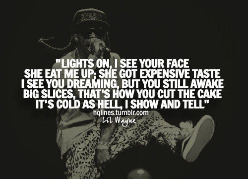 Pics Photos - Lil Wayne Sayings Quotes Life Love Image 571019 On Favim ...