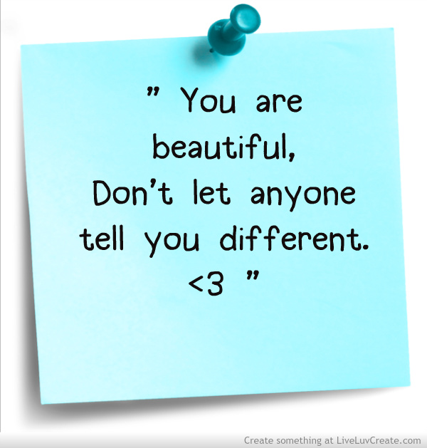 Quotes About Girls: You Are Beautiful Quotes For Girls. QuotesGram