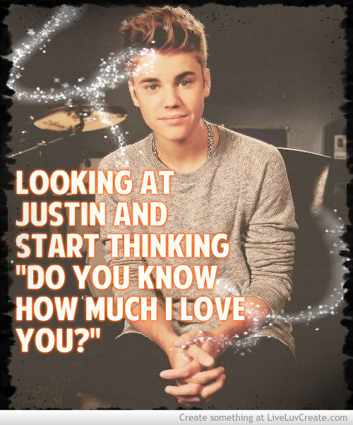 I Love Justin Bieber Quotes. QuotesGram Justin Bieber Quotes About Love