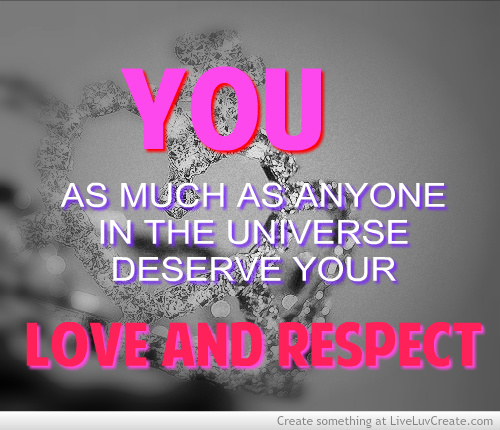 quotes about love and respect quotes