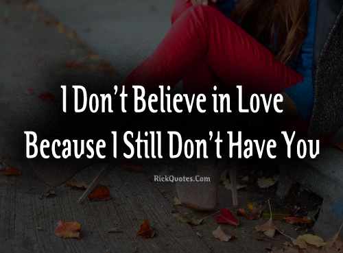 Believe Love Wallpaper Quotes : ALONE IN LOVE Quotes Like Success