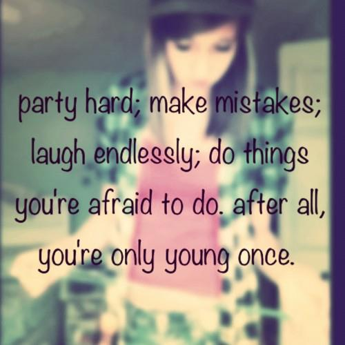 quote, youre only young once, yoyo