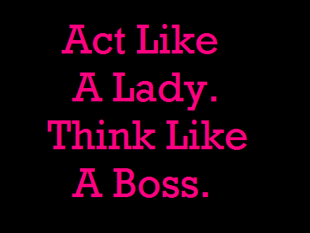 true, boss, lady, pink, yeah