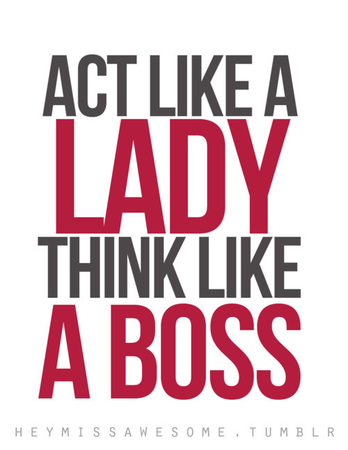 a boss, lady, text