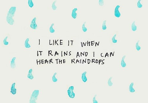 beautiful, blue, cool, fashion, girl, letters, like, love, rain, raindrops, sound, text, true, vintage, water, words