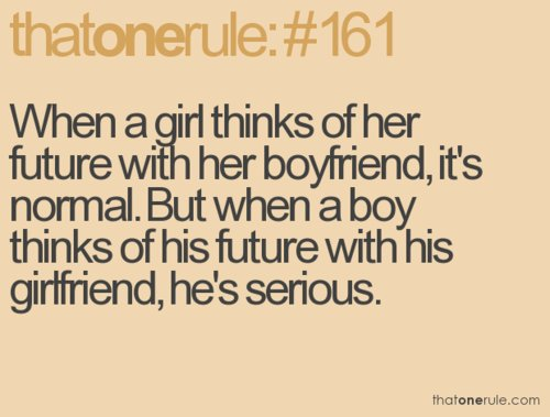 boy, boyfriend, future, girl, girlfriend, life, love, quotes, rule, rules, sayings, text, true, words
