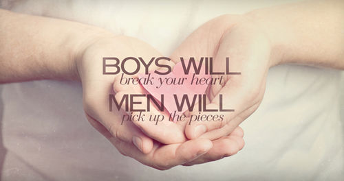 boys, heart, love, men, pick up, pieces, text, truth