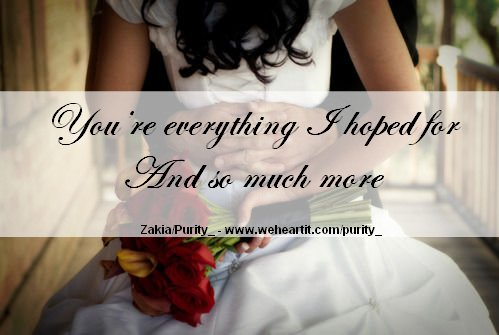 bride, everything, groom, hope, life, love, more, much, quote, roses, text, you are