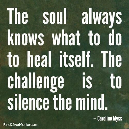 challenge, heal, life, mind, quote, silence, soul, text, wisdom
