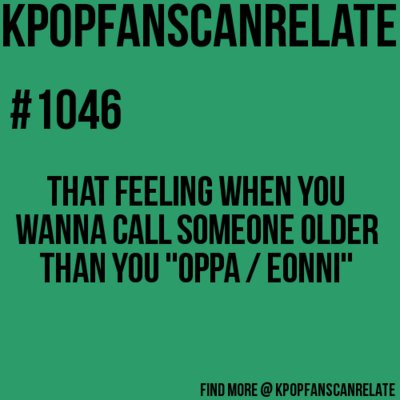 embarrassing yes, hahah, kpop, oppa, text, true, unni