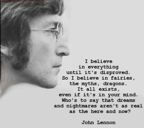 believe, dragon, dragons, dreams, fairies, john lennon, nightmare, quote, real