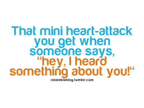 funny, heart-attack, qoute, scary