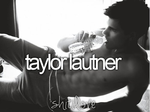 hot, taylor lautner, black and white, bottle