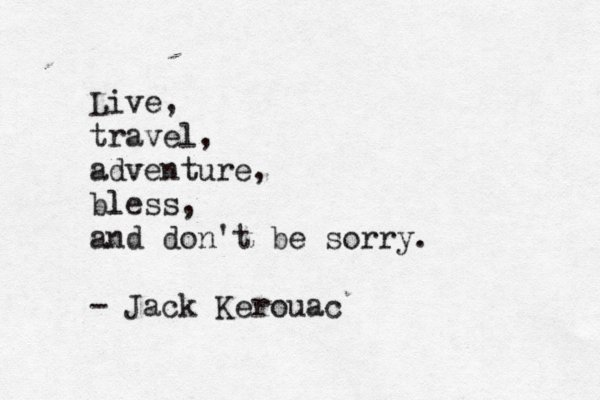 art, black and white, film, jack kerouac, life, love, nature, quote, text, vintage, you