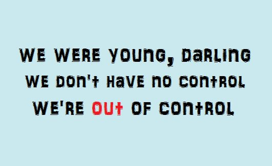 lyrics, the strokes, under control, young