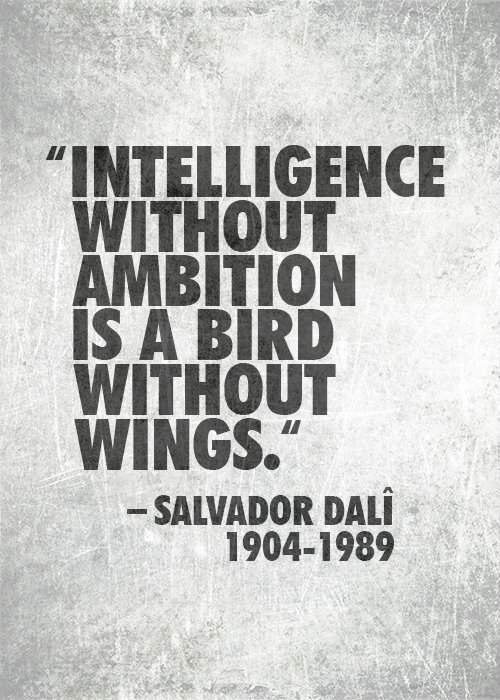 1904, 1989, a bird, ambition, bird, dali, grey, intelligence, is, quote, rethink, salvador, salvador dali, text, wing, wings, without