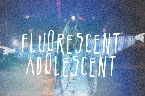 awesome, fluorescent adolescent, hipster