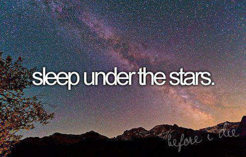 before i die, sleep, stars