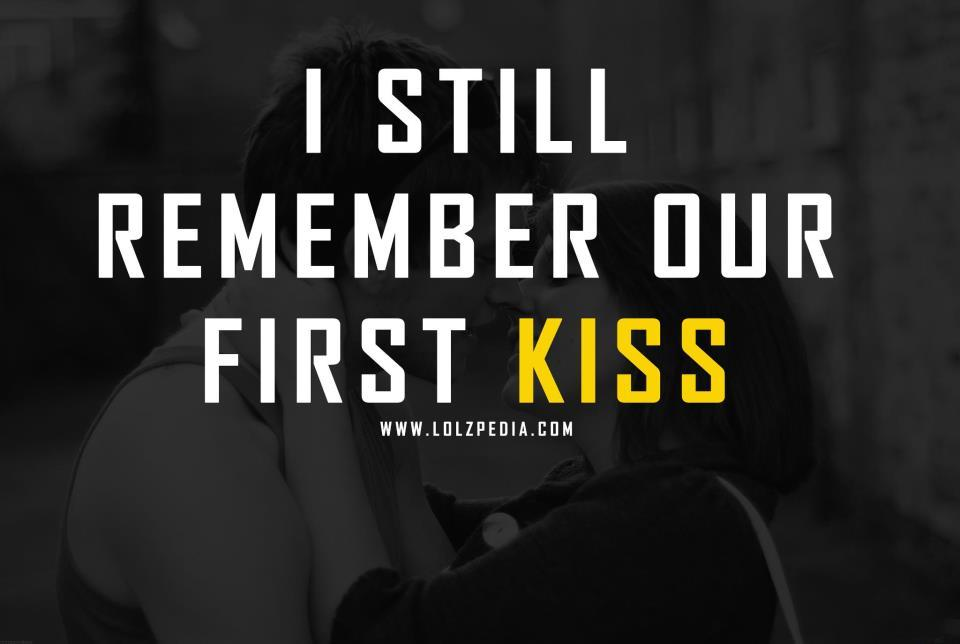 Quotes About Hugging And Kissing First Kiss Kiss Love Quote