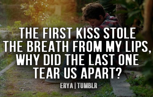 heartbreak, kiss, love, quote