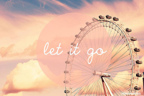 let it go, photography, text