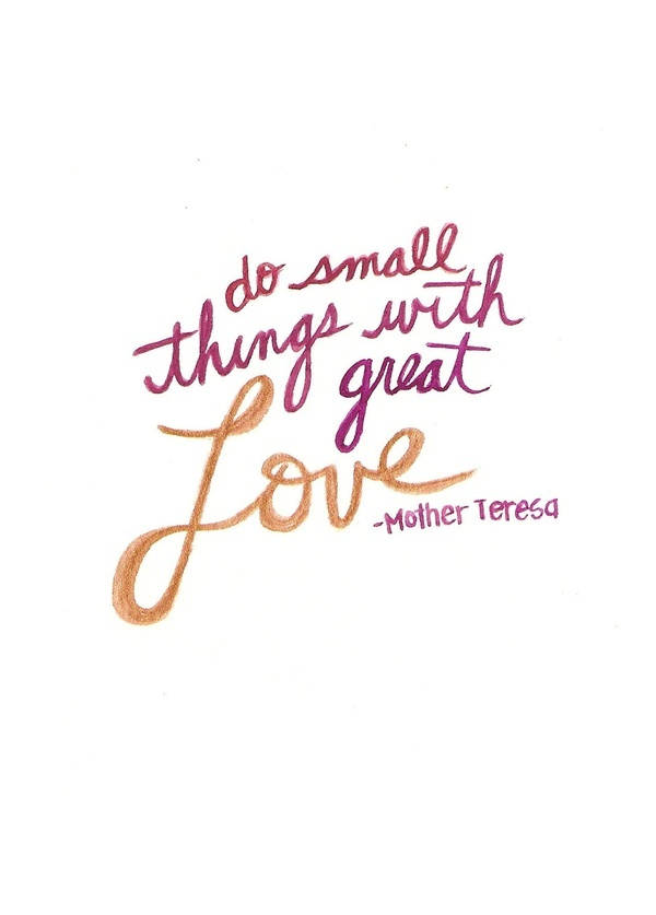 Mother Teresa Quotes Small Things with Love