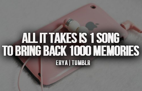 lyrics, memories, quote, song