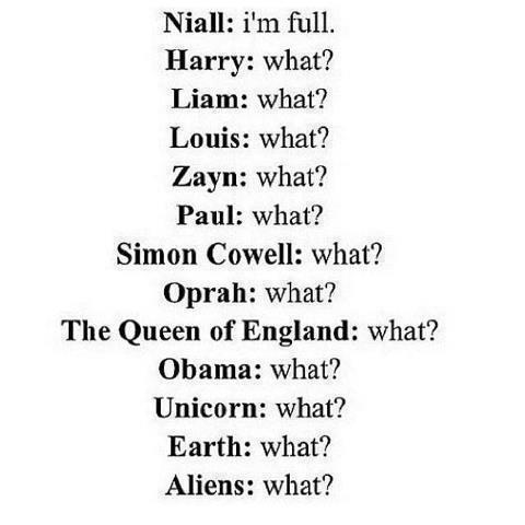 aliens, earth, food, funny, harry styles, liam payne, louis tomlinson, niall horan, obama, one direction, paul higgins, queen, simon cowell, zayn malik
