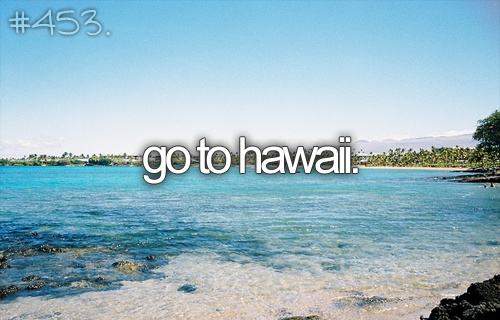 beach, beautiful life, before i die, go to, go to hawaii, hawaii, ocean, paradise, sea, summer, vacation