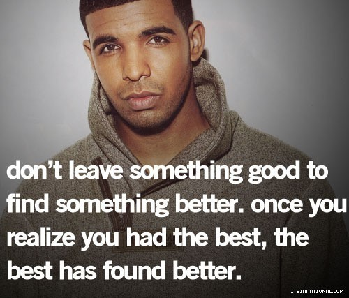 Drake Quotes About Girls: Drake Quotes About Women. QuotesGram