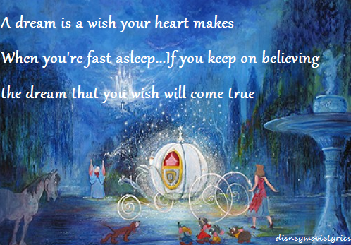 dream, believe, cinderella, come true