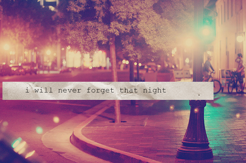 girl, love, never forget, night