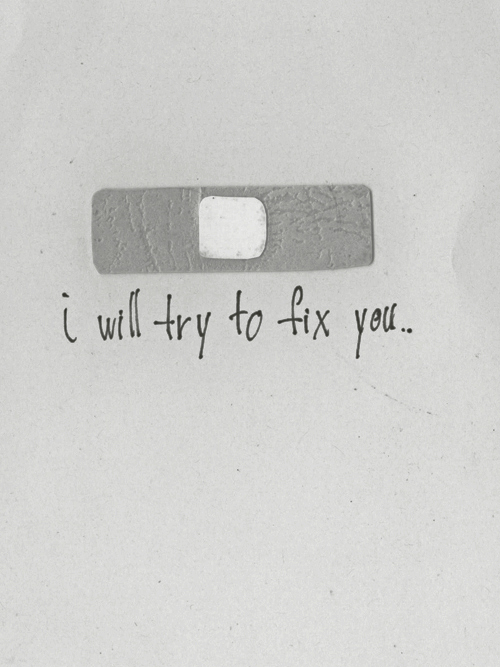 band-aid, bandaid, black and white, body, boy, care, coldplay, cure, dear, fix, fix you, girl, hapiness, heart, hurt, life, live, love, lyrics, meaningful, mine, photography, simple, song, to, try, will, you, you love