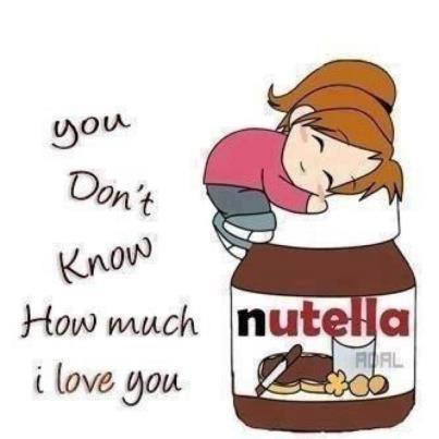 Funny Sayings About Loving Food : chocolate, cute, food, funny, girl, i love you, love, nutella, quote ...